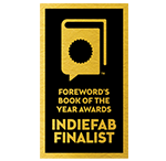 ForeWord Review Book of the Year Award Finalist